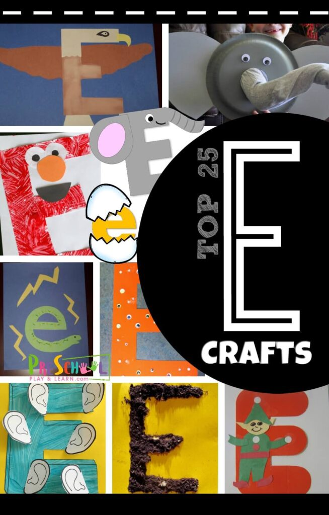Top 25 Letter E Crafts Preschool Play And Learn