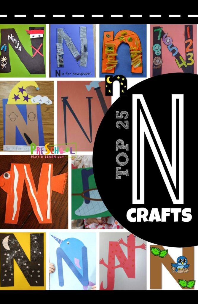 TOP 25 Letter N Crafts - so many super cute and clever alphabet crafts for letter of the week or letter recognition for toddler, preschool, kindergarten age kids #alphabet #craftsforkids #preschool