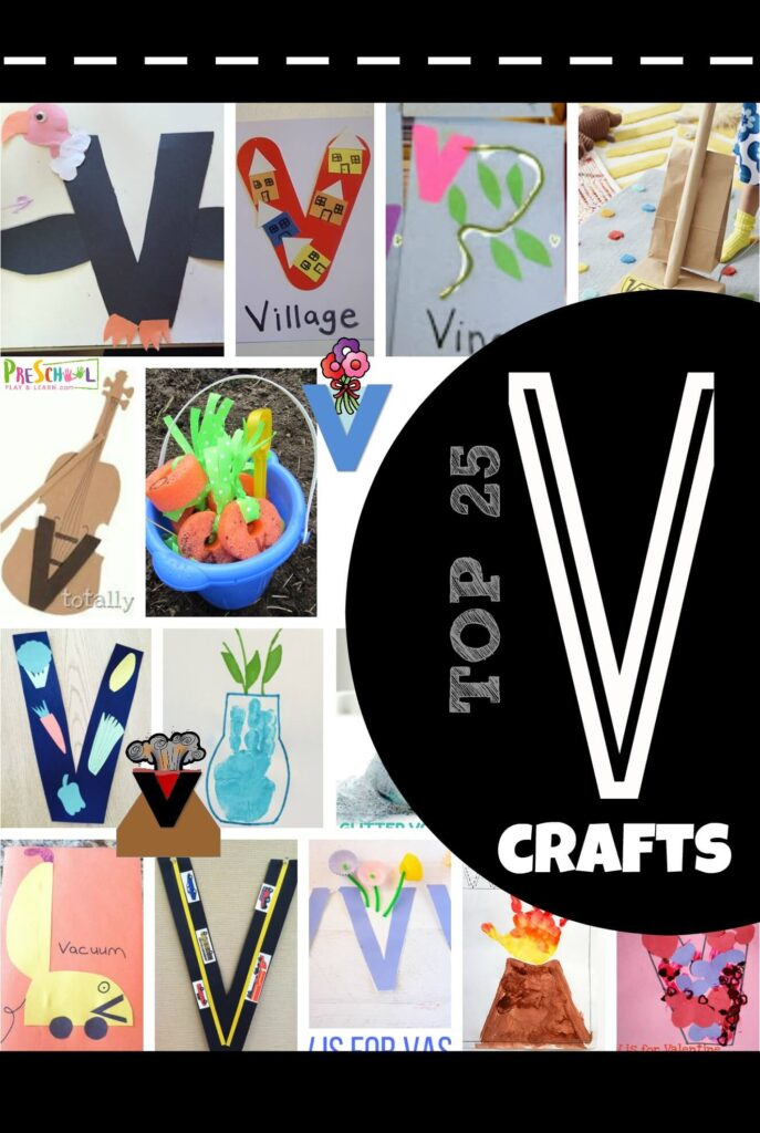 TOP 25 Letter V Crafts - lots of letter v crafts for toddler, preschool, and kindergarten age kids crafts for a letter of the week unit #alphabet #preschool #craftsforkids