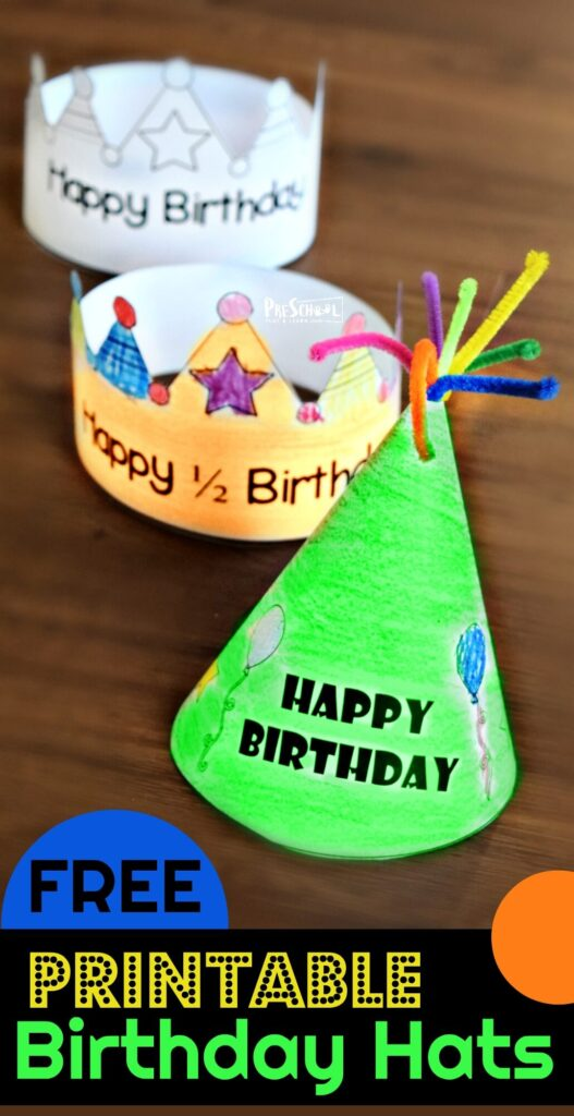 FREE Printable Birthday Hats - super cute free happy birthday hats for kids to print, color, and wear for their actual or half birthday. Several choices to choose from #preschool #kindergarten #birthday