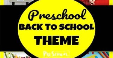 Back to School Preschool Theme