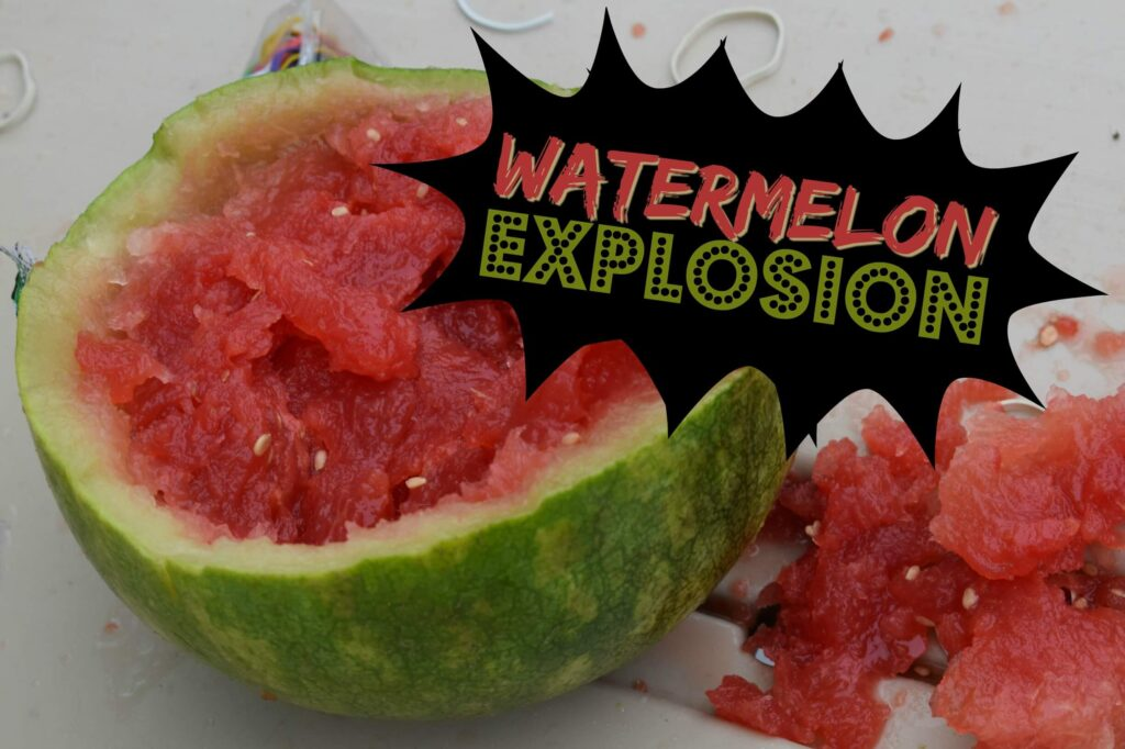Exploding watermelon science experiment for preschoolers and kindergartners