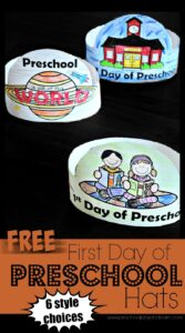 FREE First Day of Preschool Hats - 6 different styles to choose from perfect for back to school with preschoolers, prek, and pre k students! #backtoschool #firstdayofschool #preschool #prek