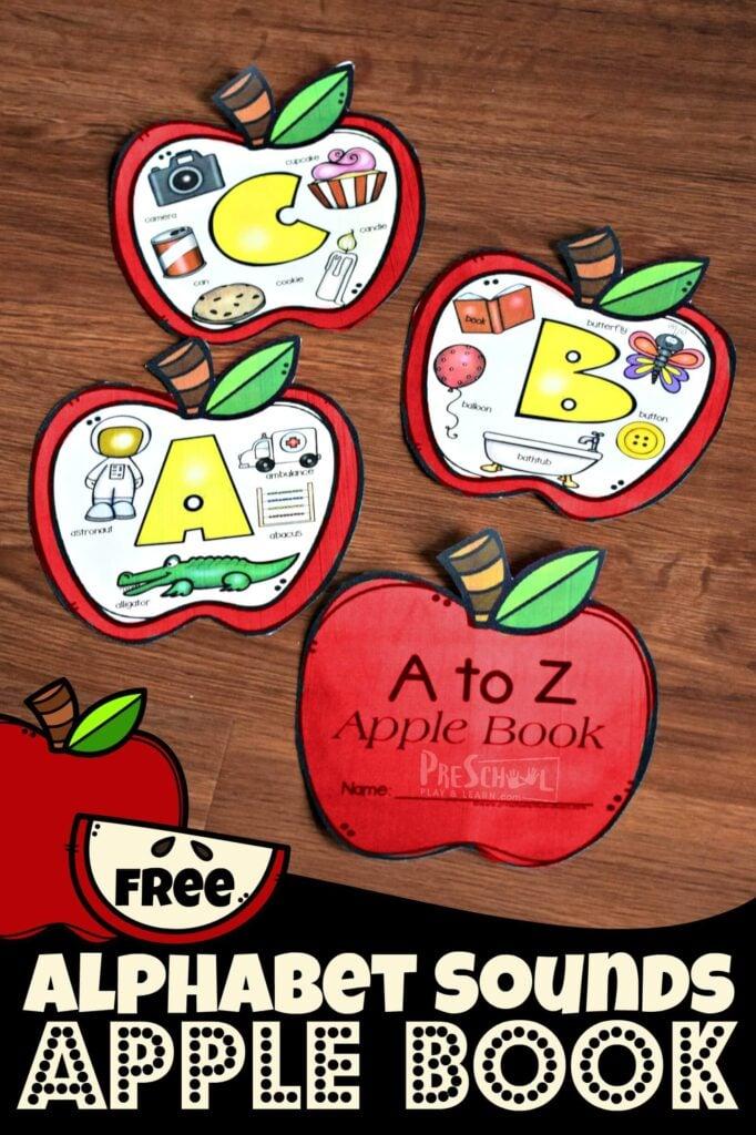 FREE Alphabet Sounds Apple Book - super cute alphabet printable to help kids learn letters and beginning sounds with a fun back to school, apple theme for preschool, prek, kindergarten #preschool #alphabet #kindergarten