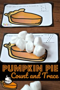 FREE Pumpkin Pie Count and Trace - super cute, hands on math activity for preschool, prek, toddler, and kindergarten age kids to practice counting to 10 while having fun with an educational activity for Thanksgiving #counting #pumpkin #prek