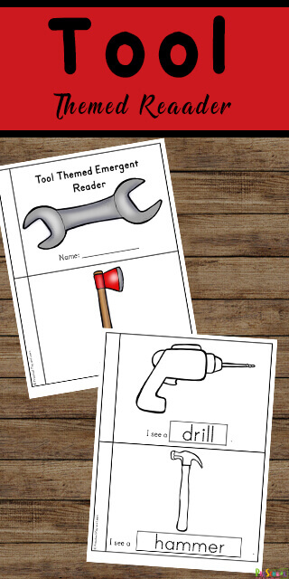 Free Tool Themed Emergent Reader - this fun easy reader is a great way to teach toddler, preschool, pre k, kindergarten, and 1st graders vocabulary of common tool names like drill, hammer, wrench, ax, and more while helping them gain confidence as they begin reading! #homeschool #freeprintable #prek #kindergarten