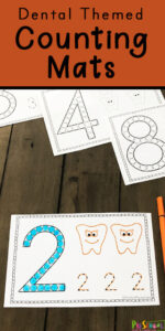 FREE Dental Themed Counting Mats - toddler, preschool, and kindergarten age kids will have fun practicing counting to 10 and tracing numbers with these super cute count the teeth number worksheets for preschool math #numbers #counting #preschool #dentaltheme