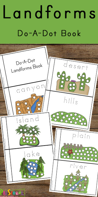 Make learning about landforms for kids fun while working on fine motor skills with do a dot markers with these Landform Worksheets. This fun Do A Dot Printables Landforms Book allows toddler, preschool, pre-k, kindergarten, and first grade students to learn about eleven different landforms: canyon, desert, hills, island, lake, mountains, ocean, plain, river, valley and volcano with a simple science activity.