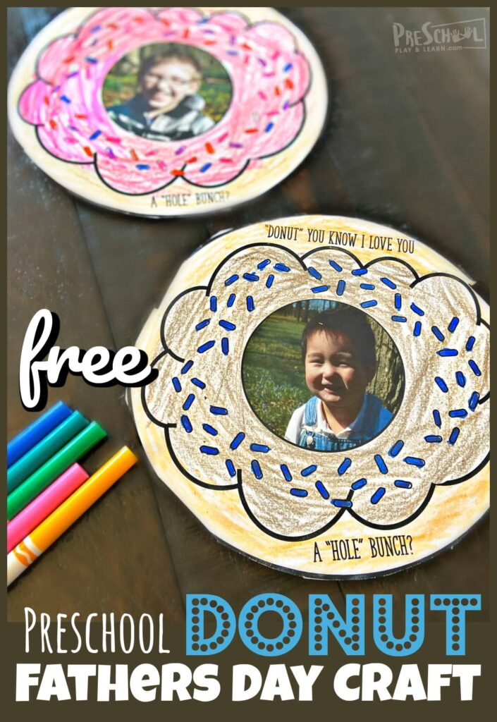 FREE Donut Preschool Fathers Day Craft - This super cute and EASY to make Preschool Fathers Day Craft is going to melt Dad's heart! Such a cute fathers day craft for kids to make and give to dad on June 21st.