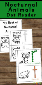 This free printable book is a fun way to teach toddler, preschool, pre k, and kindergarten about Nocturnal Animals for Kids Reader. My Nocturnal Animals Dot Reader.