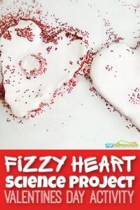 Fizzy Heart Science Project - Valentines Day Activities for Kids